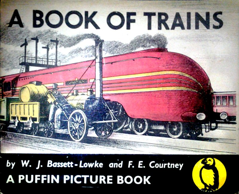 A Book of Trains, by W.J. Bassett-Lowke and F.E. Courtney ...
