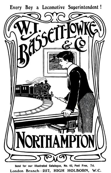 "1909: W.J. Bassett-Lowke & Co., ""Every Boy a Locomotive Superintendent!"""