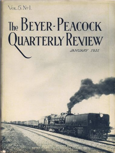 "1931: ""Bengal-Nagpur Railway: Beyer-Garratt locomotive hauling train of 2000 tons on 1% grade"", cover of  The Beyer-Garratt Quarterly Review, Volume 5 Number 1, April 1931"