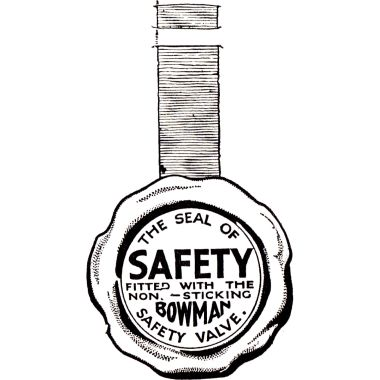 "~1931: ""The Seal of Safety"" / ""Fitted with the non-sticking BOWMAN Safety Valve"", Bowman Models graphic"