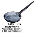 Bratpfanne - Frying Pan, polished aluminium, Märklin 9685 (MarklinCat 1939).jpg