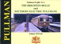 Brighton Belle and Southern Electric Pullmans, ISBN 1909328057 (Pullman Profile No4 2013).jpg