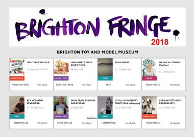 2018 Brighton Fringe, events for Brighton Toy and Model Museum