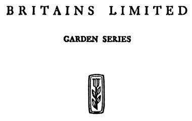 ~1931, Britains Limited Garden Series