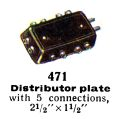 Distributor Plate with five connections, Märklin 471 (MarklinCat 1936).jpg
