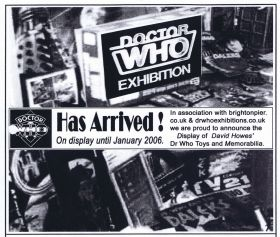 Doctor Who Exhibition, Brighton Toy and Model Museum, 2005-2006