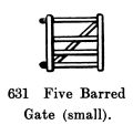 Five-Barred Gate (small), Britains Farm 630 (BritCat 1940).jpg