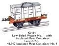 Hornby Low-Sided Wagon No1 (with Insulated Meat Container 43,917) 42,151 (MCat 1956).jpg