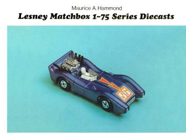 "1972: Front cover of ""Lesney Matchbox 1-75 Series Diecasts"", by Maurice A. Hammond"