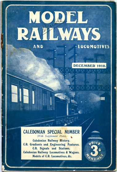 Model Railways and Locomotives magazine, 1910, founded in 1909 by Henry Greenly and W.J. Bassett-Lowke