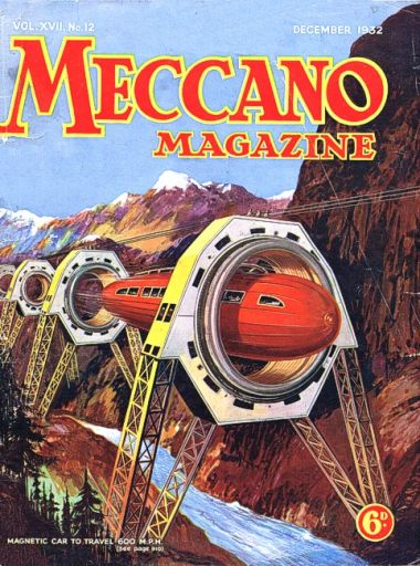 "Futuristic ""MAGLEV"" magnetically-levitated train concept, Meccano Magazine, December 1932"