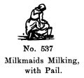 Milkmaids Milking, with Pail, Britains Farm 537 (BritCat 1940).jpg