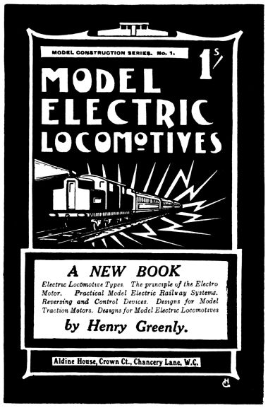 "1912 advert for ""Model Electric Locomotives"", by Henry Greenly"
