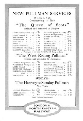 "1928: New LNER Pullman Sevices: ""The Queen of Scots"", ""The West Riding Pullman"", ""The Harrogate Sunday Pullman"""