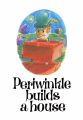 Periwinkle Builds A House, front cover, Pennybrix (PBAH).jpg
