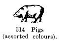 Pigs (assorted colours), Britains Farm 514 (BritCat 1940).jpg
