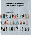 The Collectors Guide to Model Tin Figures, by Erwin Ortman, cover (ISBN 0289703409).jpg