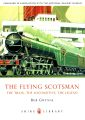 The Flying Scotsman, Bob Gwynne, 0747807701 (Shire Library).jpg