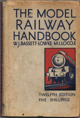 The Model Railway Handbook (12th edition, 1942), by W.J. Bassett-Lowke