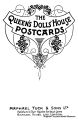 The Queens Dolls House Postcards, logo artwork (Raphael Tuck).jpg