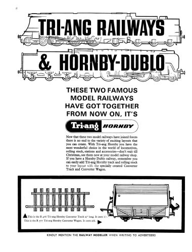 "Tri-ang Hornby, and adaptor wagons and track, advert from the inside front cover of Railway Modeller, October 1965. although the advert says that ""these two model railways have joined forces"", in effect, the purpose of the adaptor pieces was to allow Triang to sell the existing Dublo legacy stockpile alongside their Triang range without labelling it as obsolete, and to help existing Dublo users to make the transition to being Triang customers."